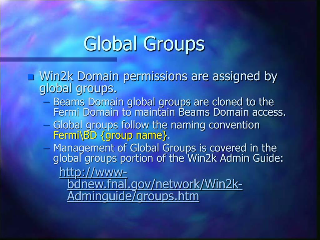 Global Groups