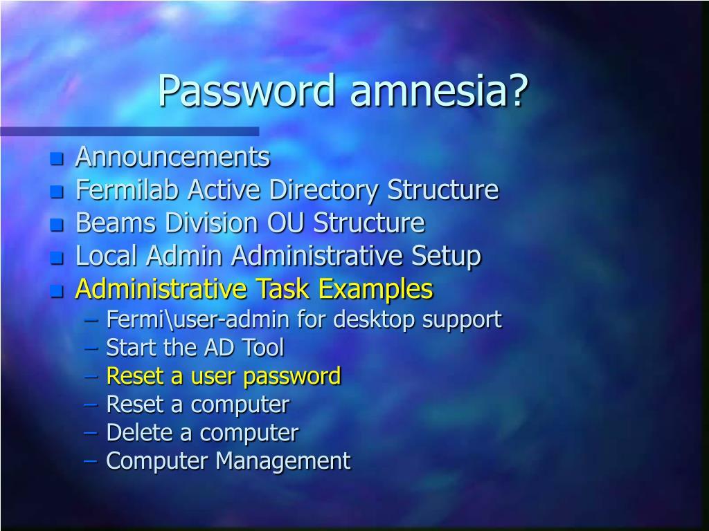 Password amnesia?