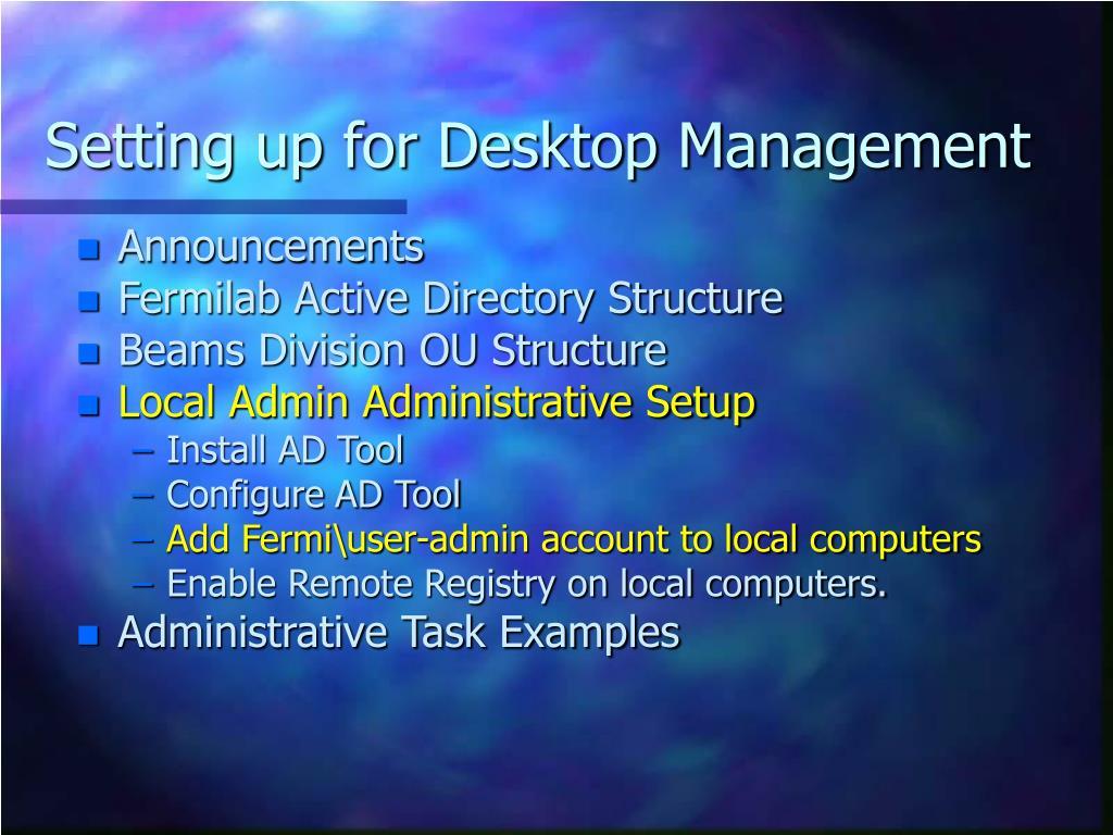 Setting up for Desktop Management