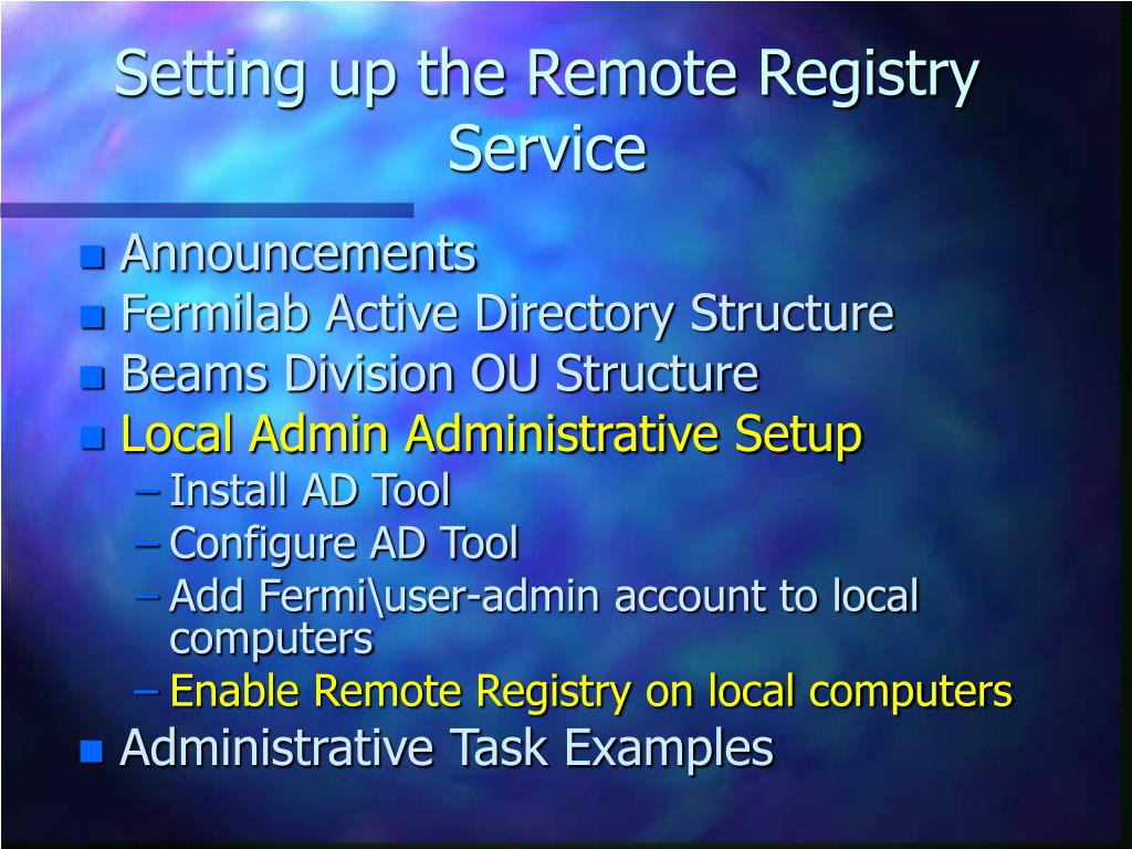 Setting up the Remote Registry Service