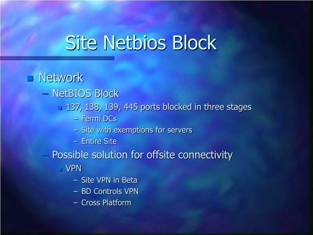 Site Netbios Block