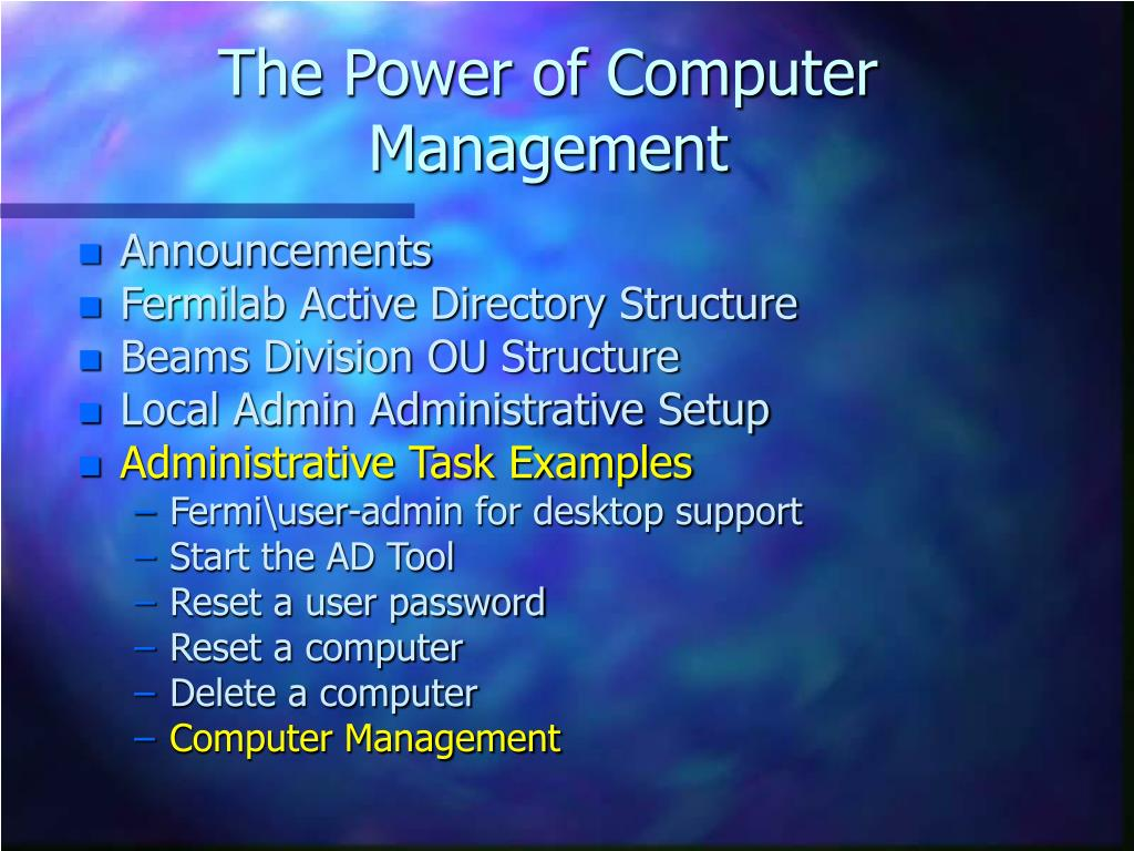 The Power of Computer Management