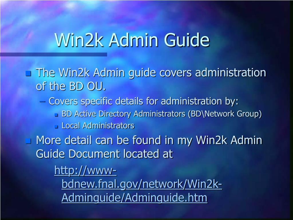 Win2k Admin Guide