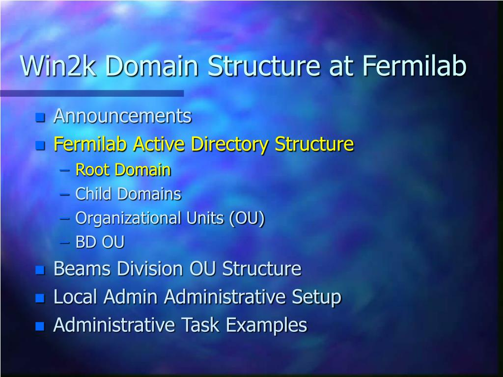 Win2k Domain Structure at Fermilab