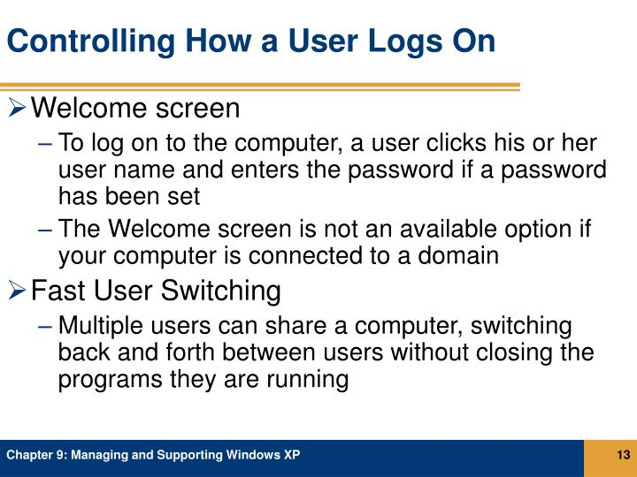 Controlling How a User Logs On