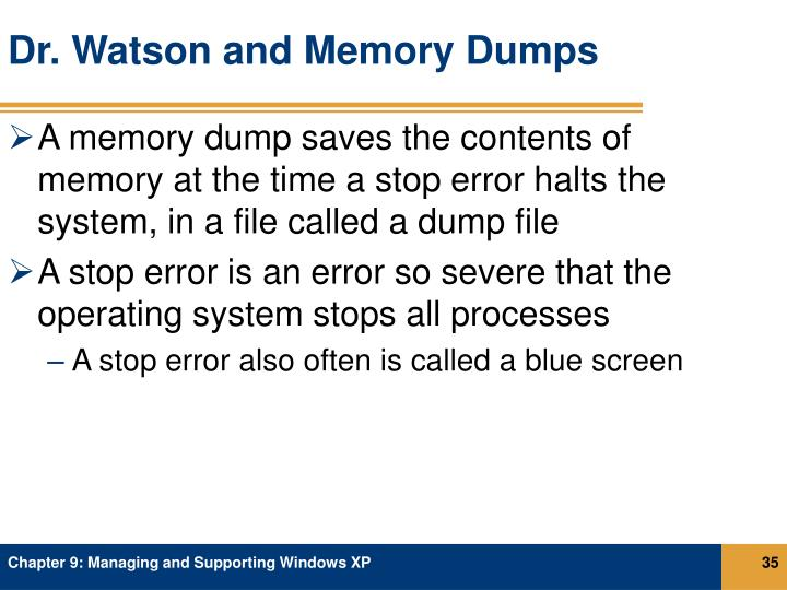 Dr. Watson and Memory Dumps
