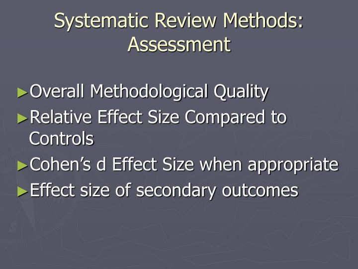 Systematic Review Methods: Assessment