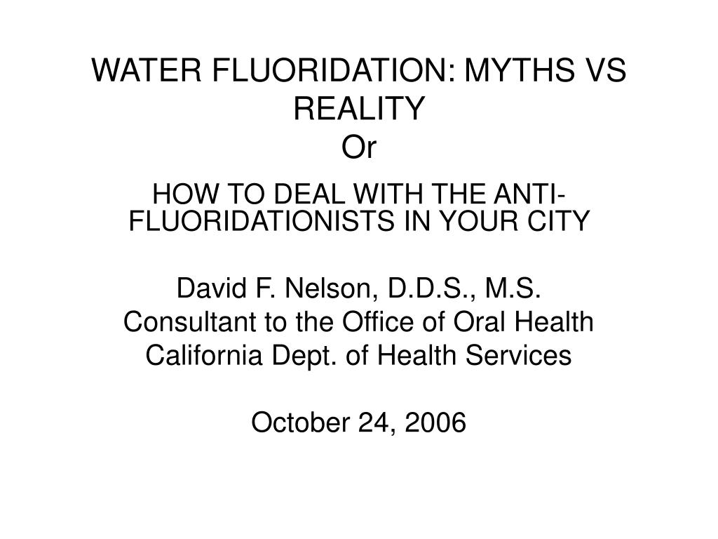 WATER FLUORIDATION: MYTHS VS REALITY