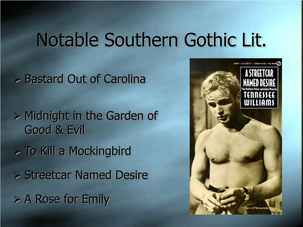 Notable Southern Gothic Lit.