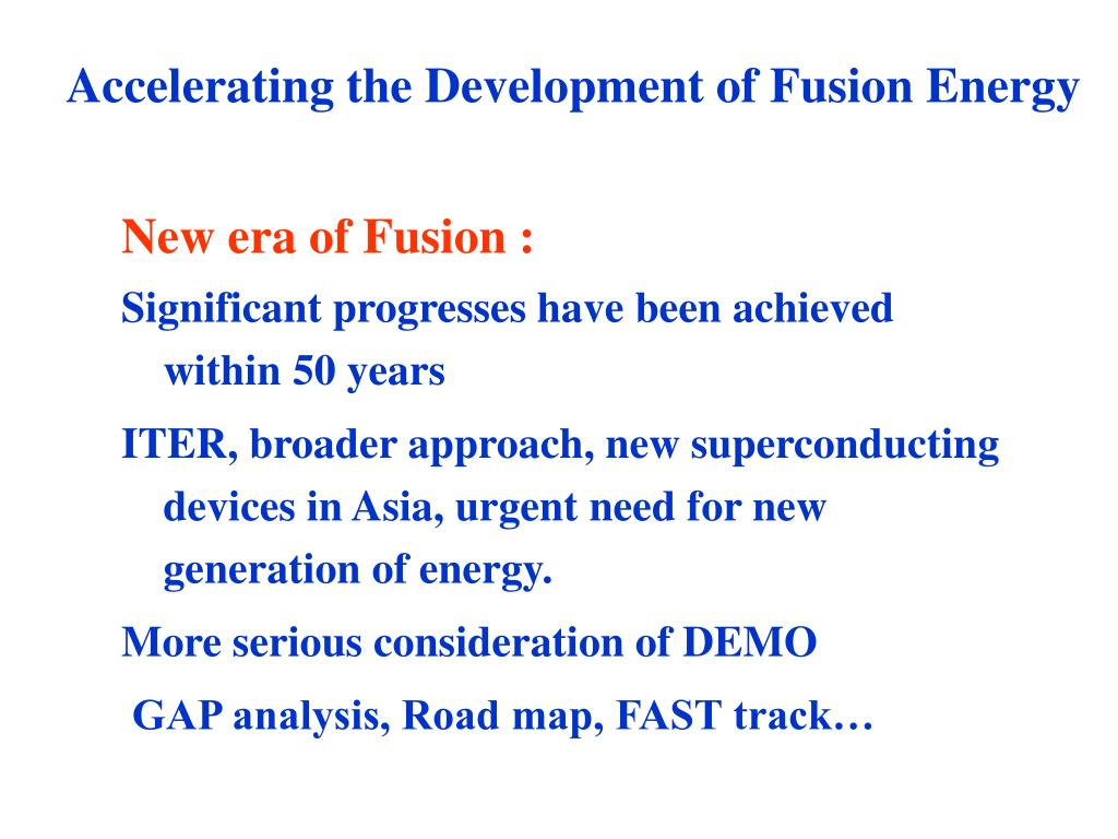 Accelerating the Development of Fusion Energy