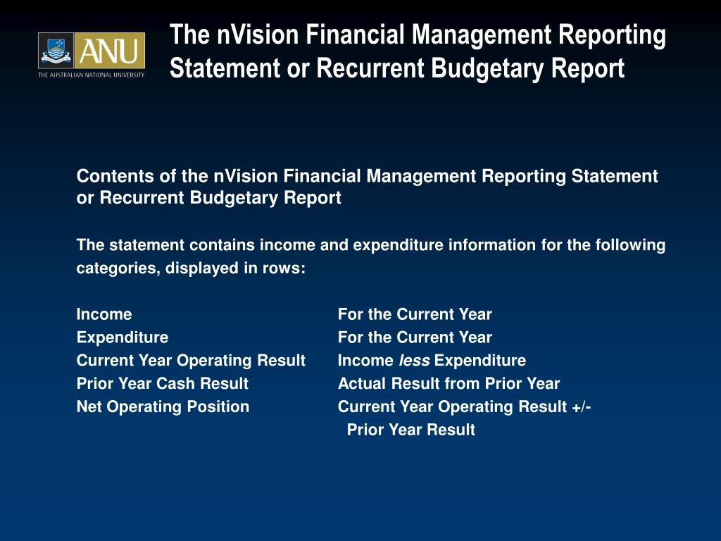 The nVision Financial Management Reporting Statement or Recurrent Budgetary Report