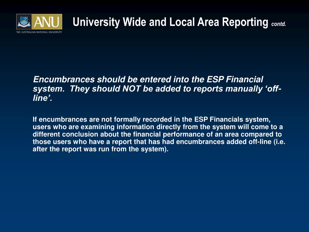 University Wide and Local Area Reporting