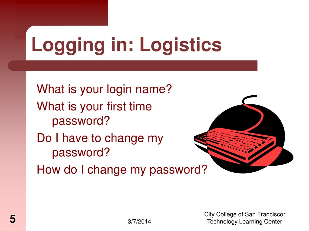 Logging in: Logistics