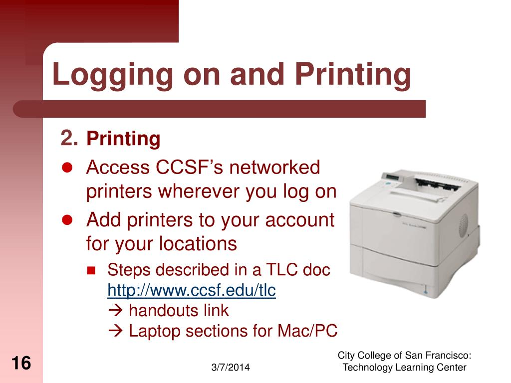 Logging on and Printing
