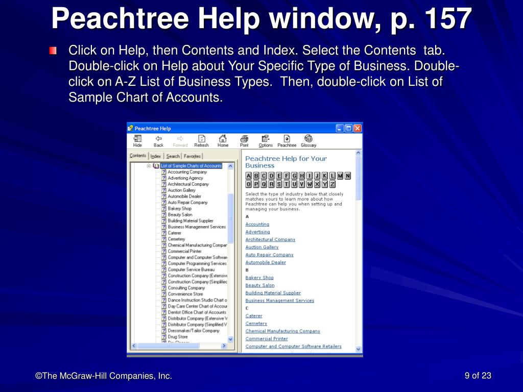 Peachtree Help window, p. 157