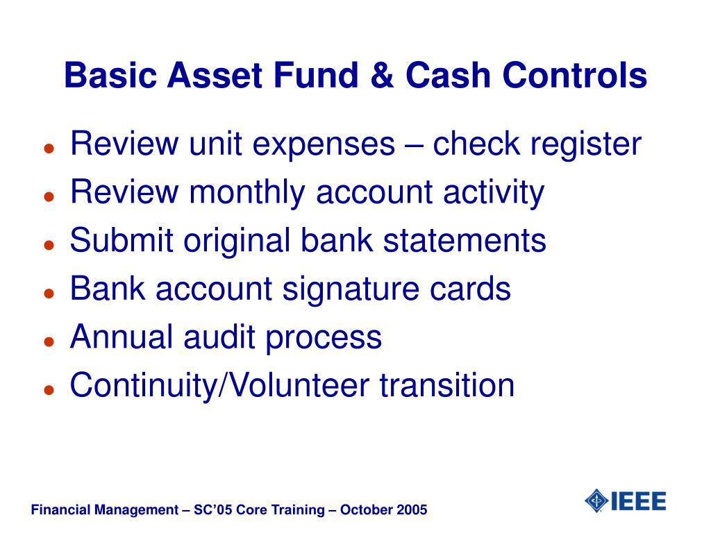 Basic Asset Fund & Cash Controls