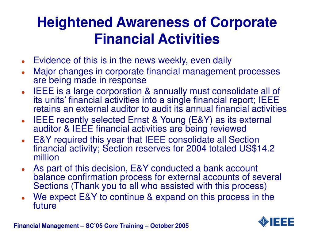 Heightened Awareness of Corporate Financial Activities