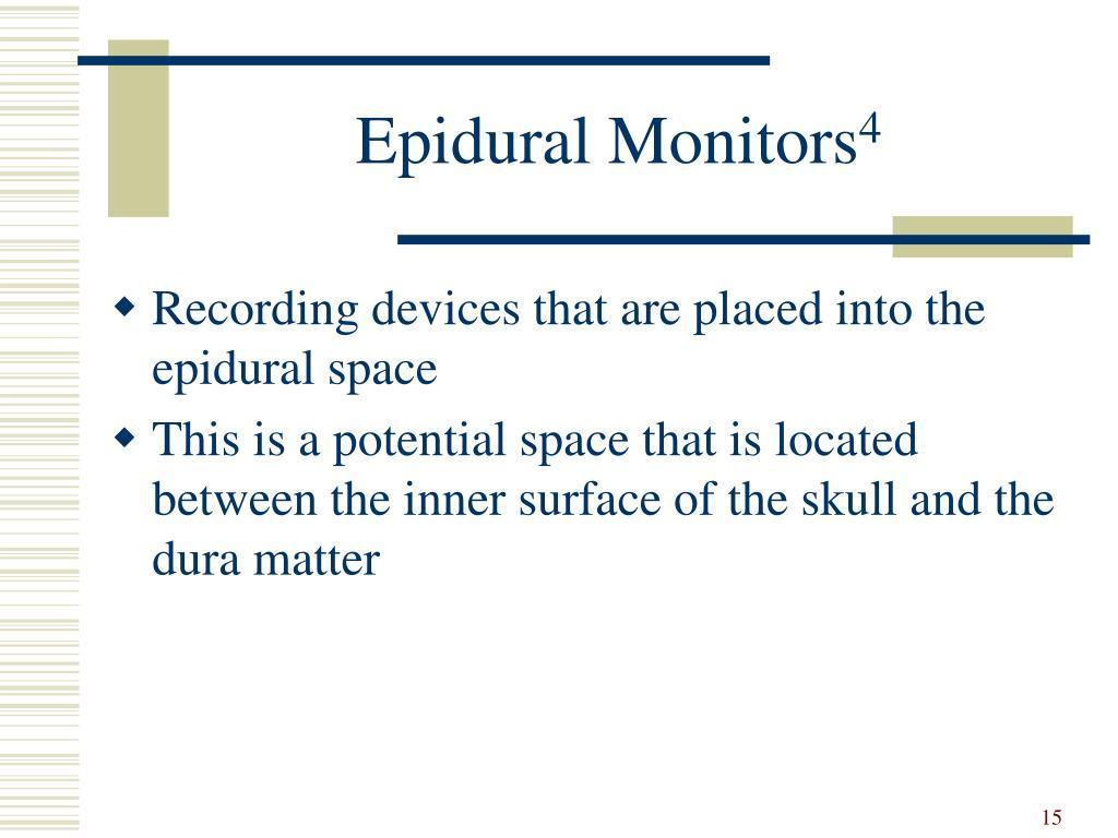 Epidural Monitors