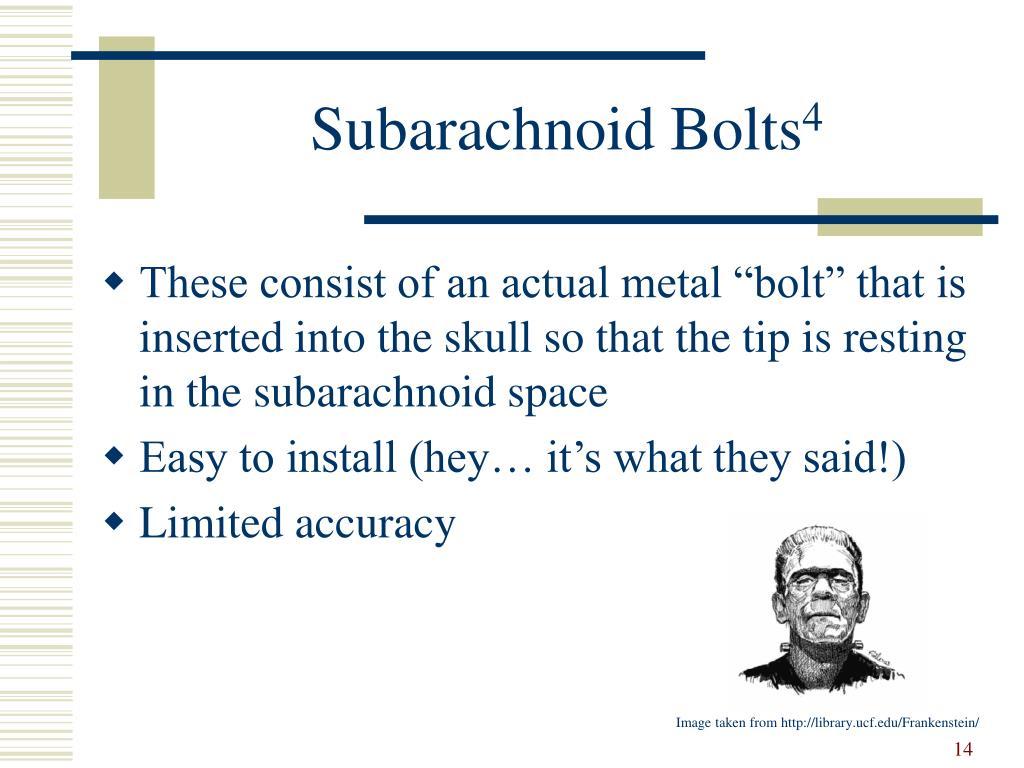 Subarachnoid Bolts