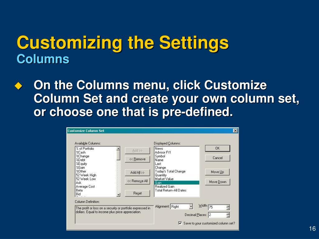 Customizing the Settings