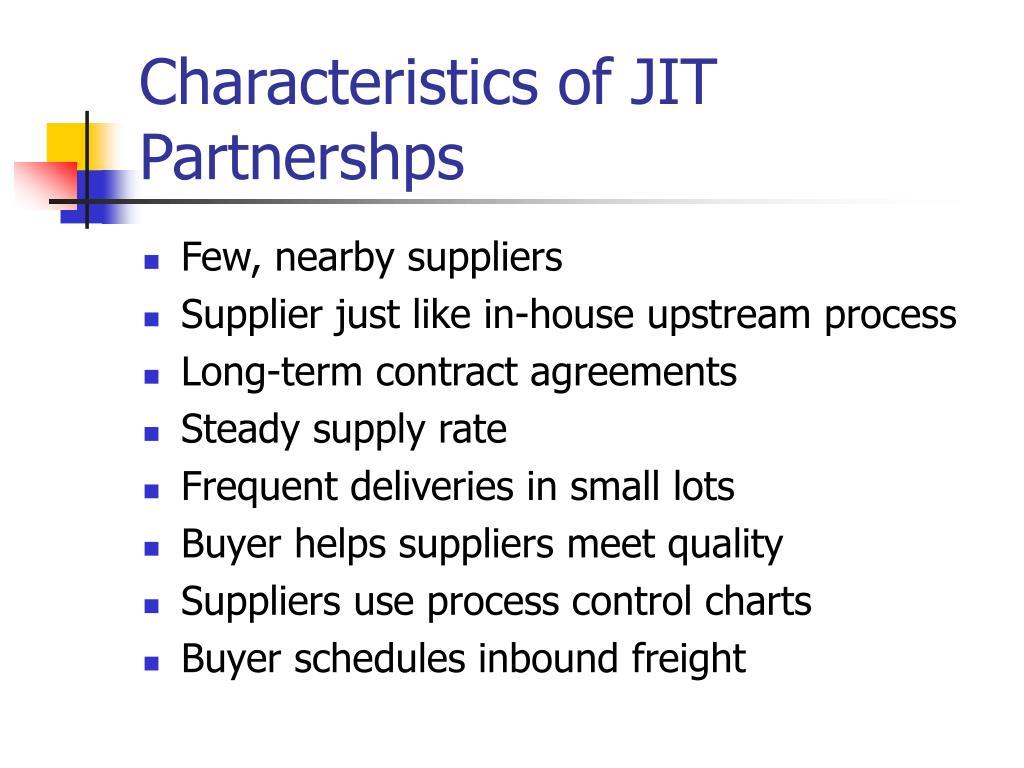 Characteristics of JIT Partnershps