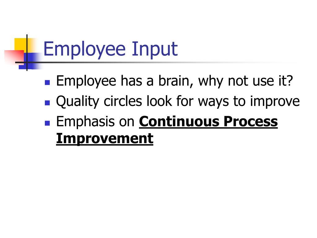 Employee Input