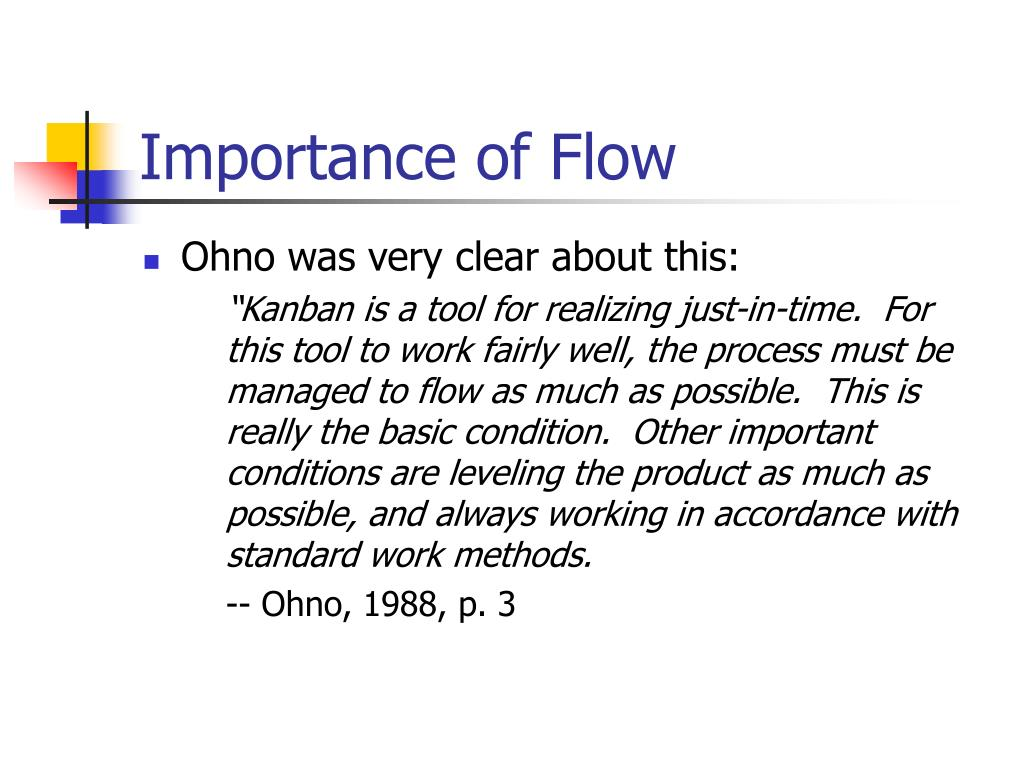 Importance of Flow
