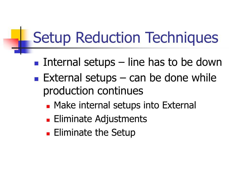 Setup Reduction Techniques