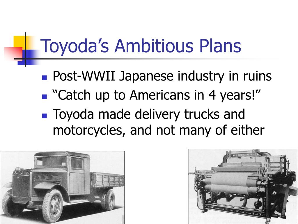 Toyoda's Ambitious Plans