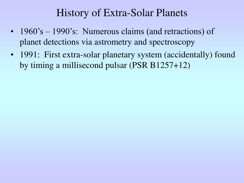 History of Extra-Solar Planets