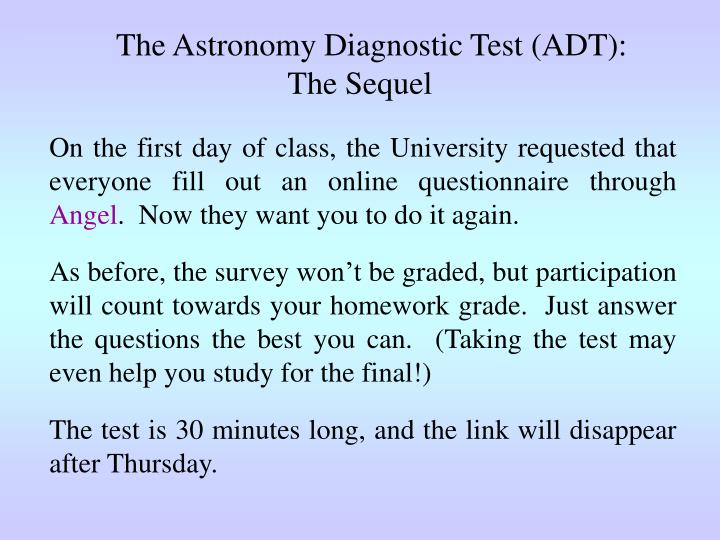 The astronomy diagnostic test adt the sequel
