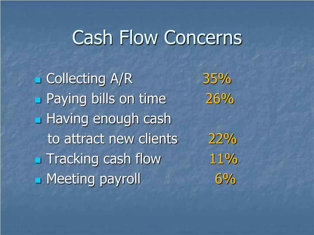 Cash Flow Concerns