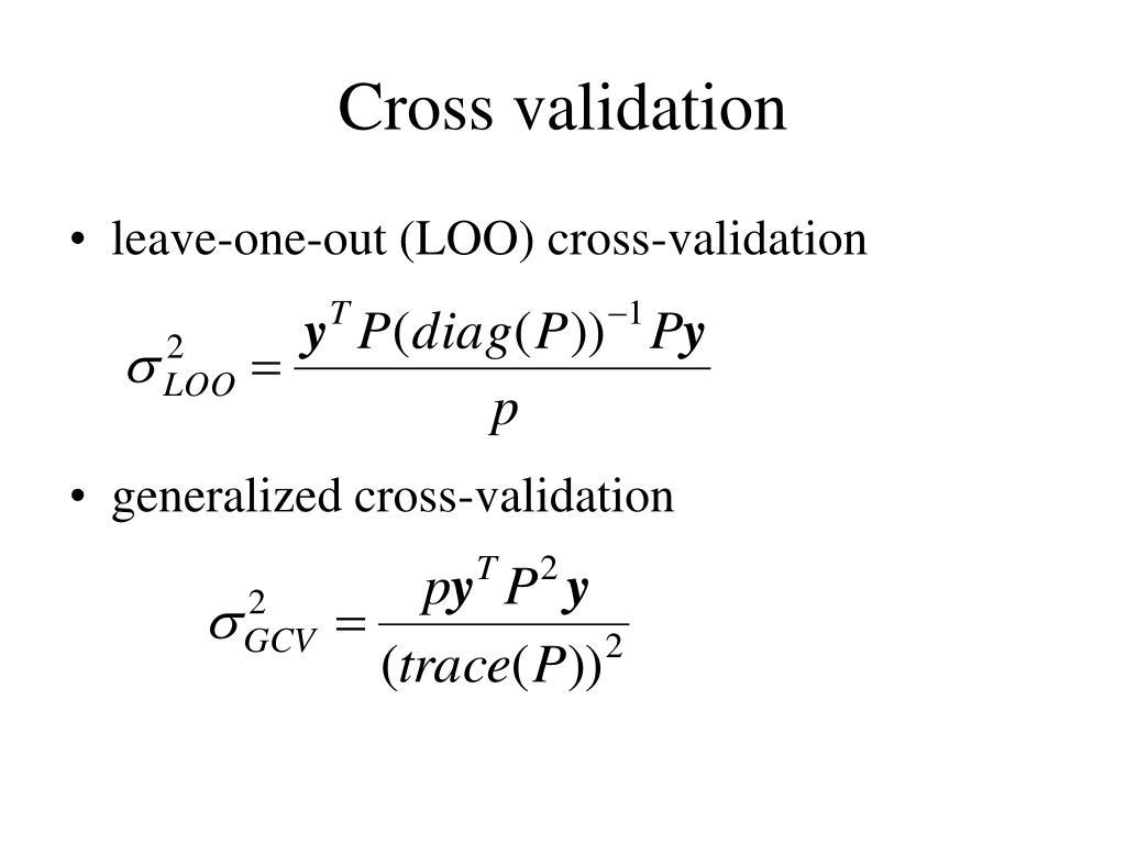 Cross validation