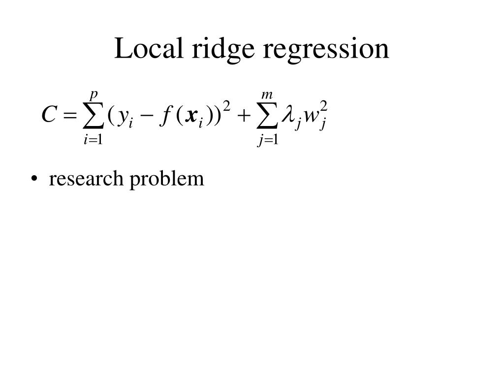 Local ridge regression
