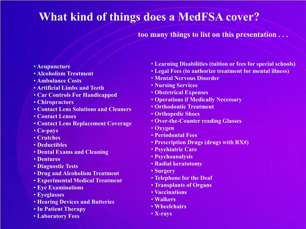 What kind of things does a MedFSA cover?