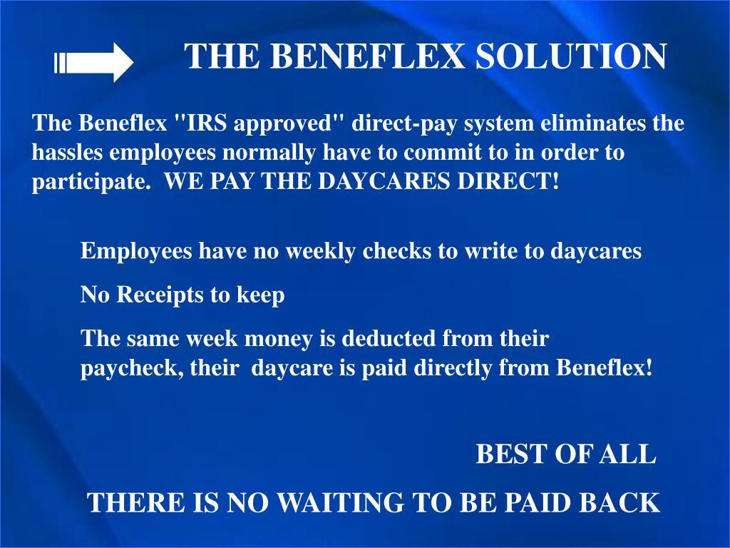 THE BENEFLEX SOLUTION