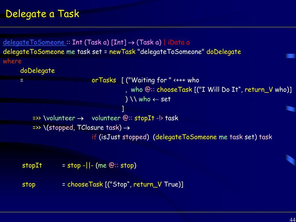 Delegate a Task