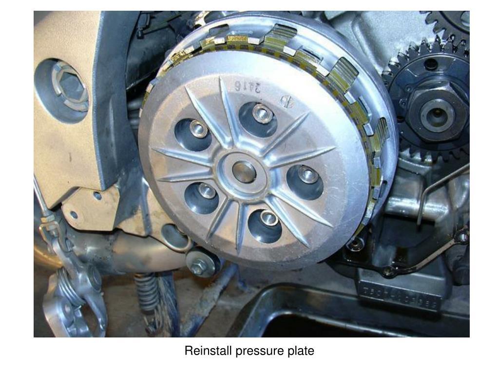 Reinstall pressure plate