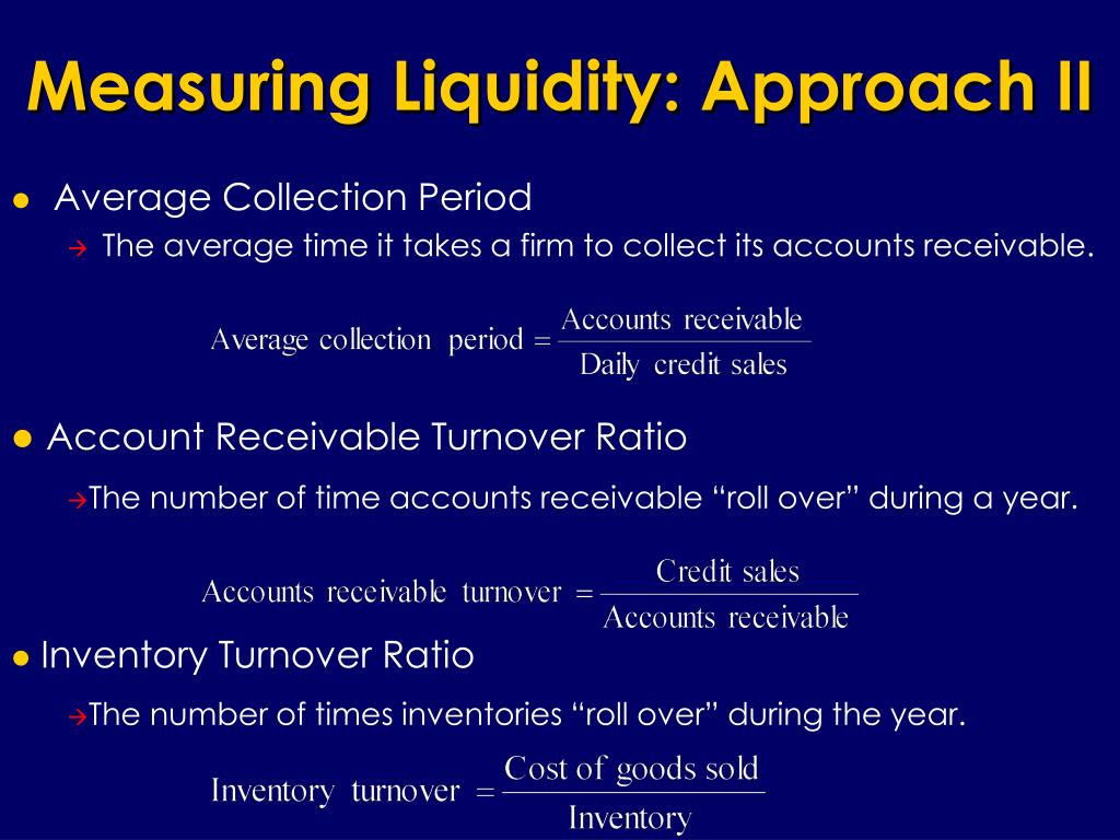 Measuring Liquidity: Approach II