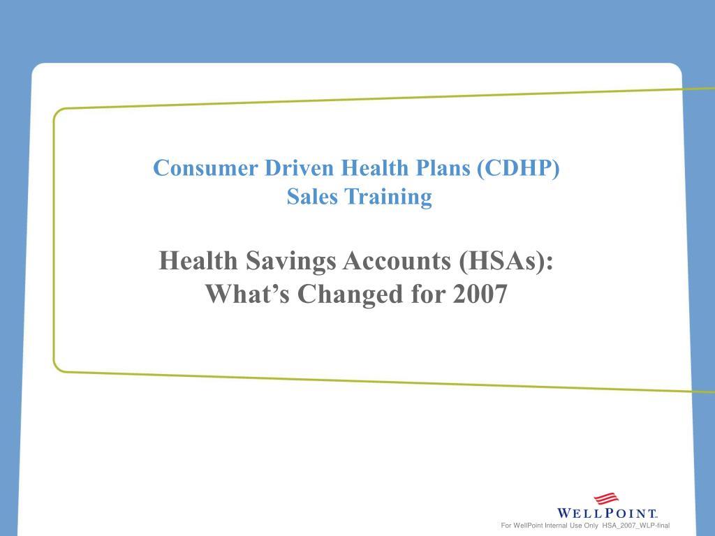 Consumer Driven Health Plans (CDHP)