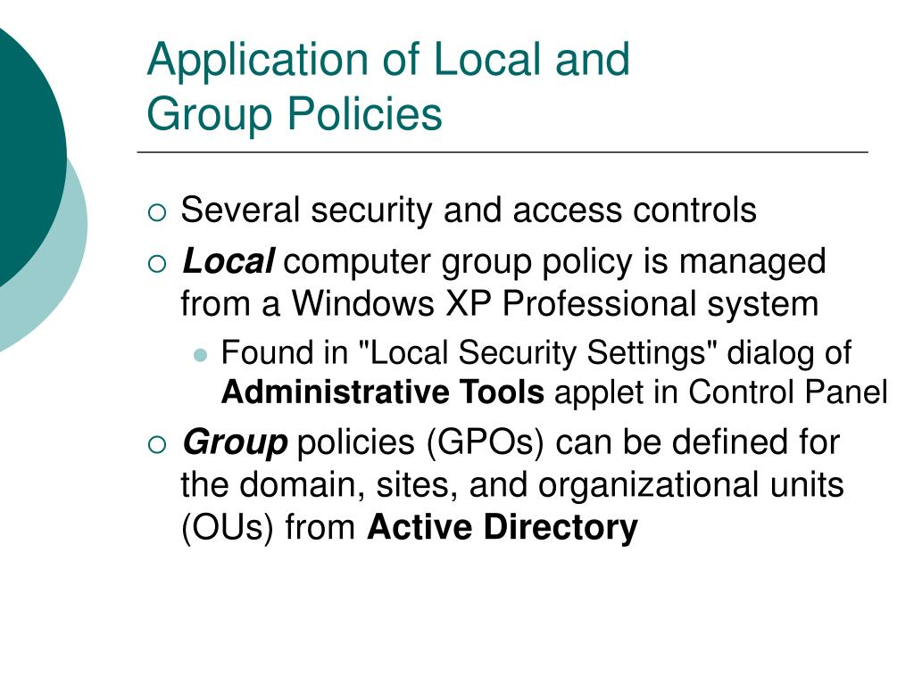Application of Local and Group Policies
