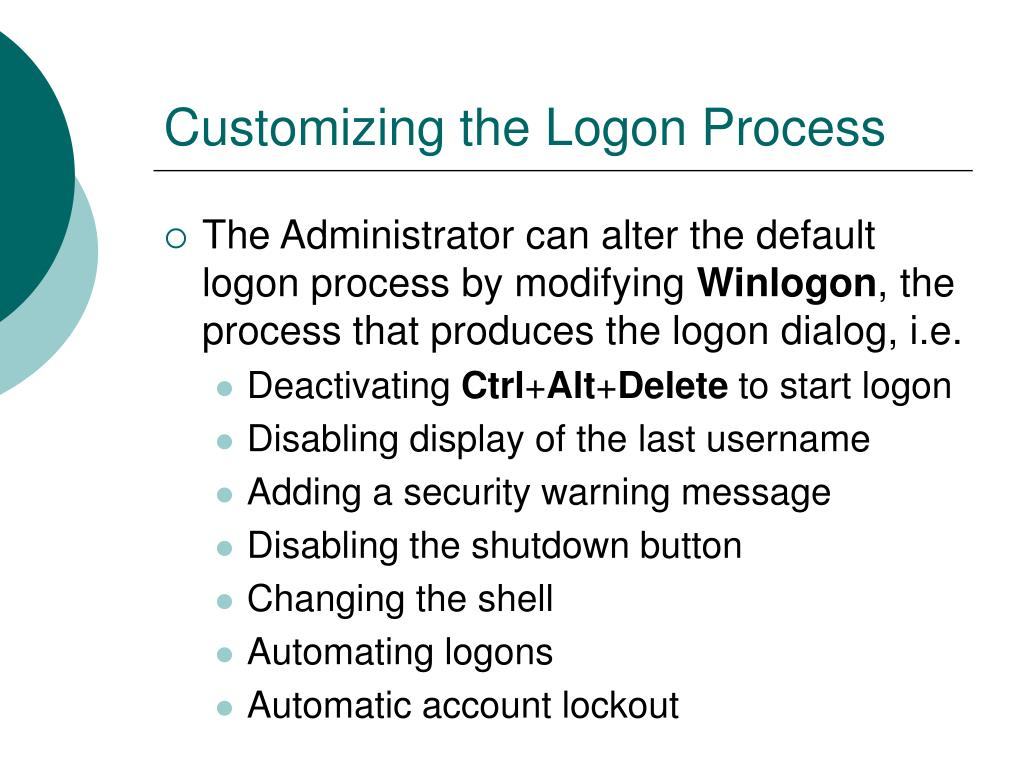 Customizing the Logon Process