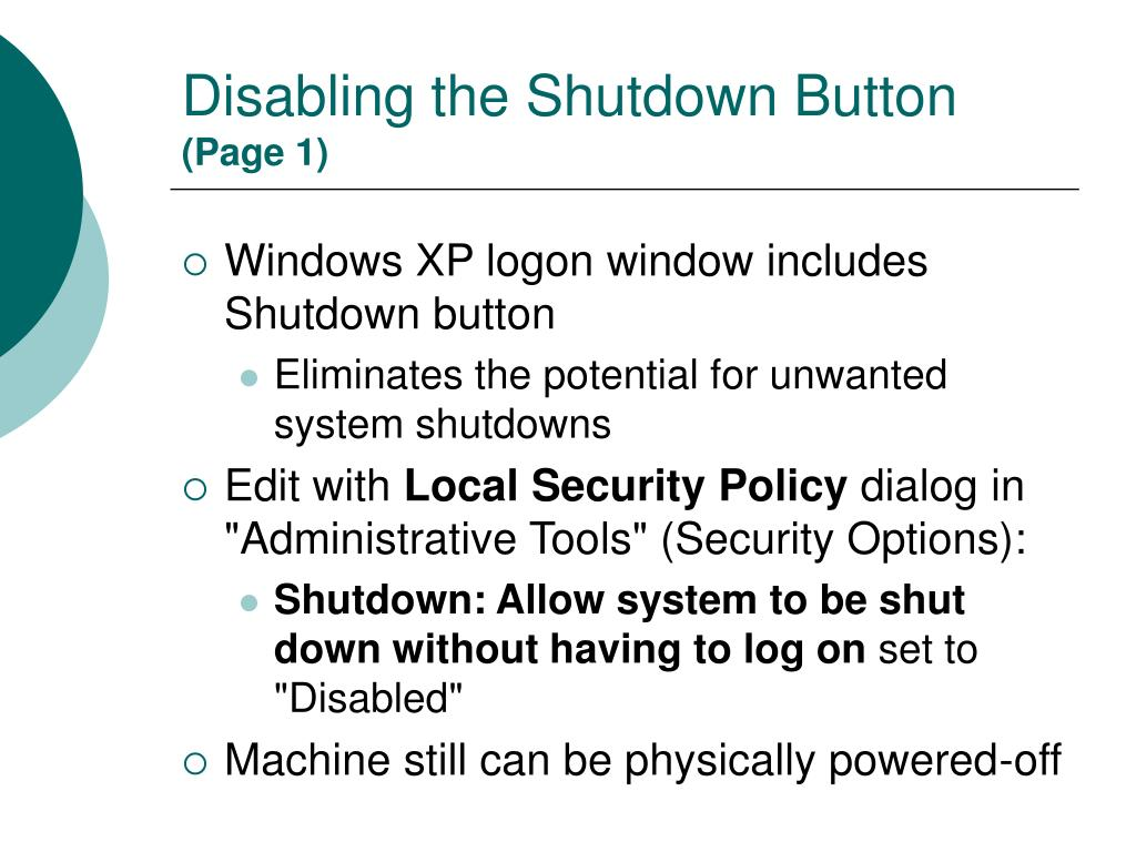 Disabling the Shutdown Button