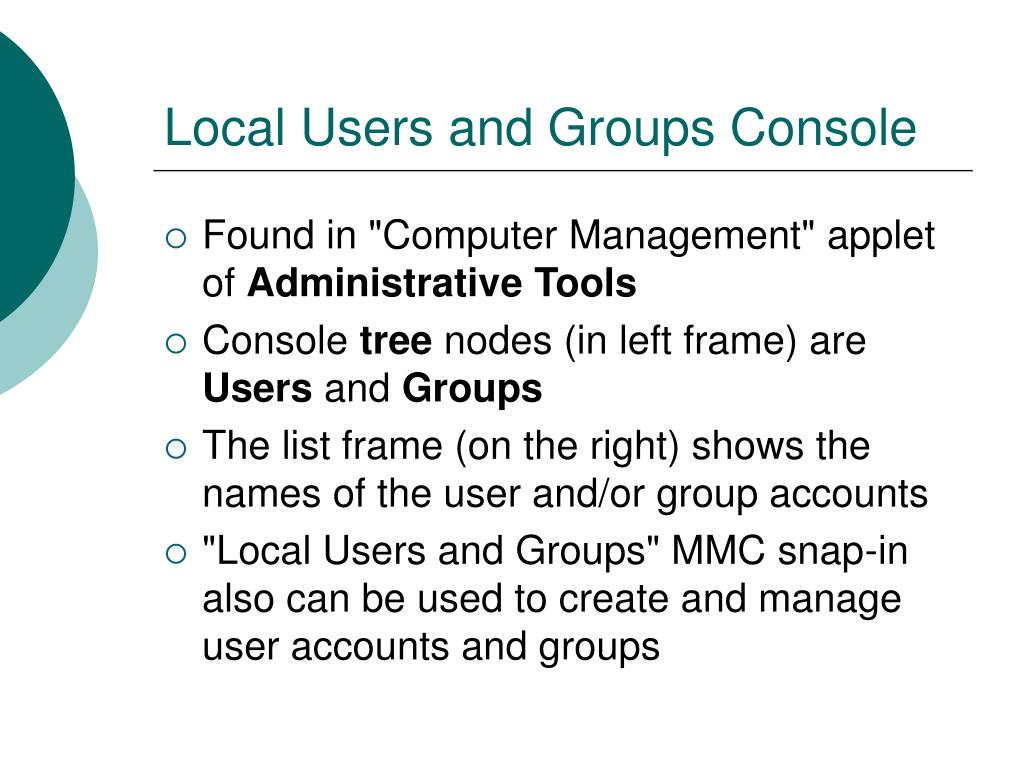 Local Users and Groups Console