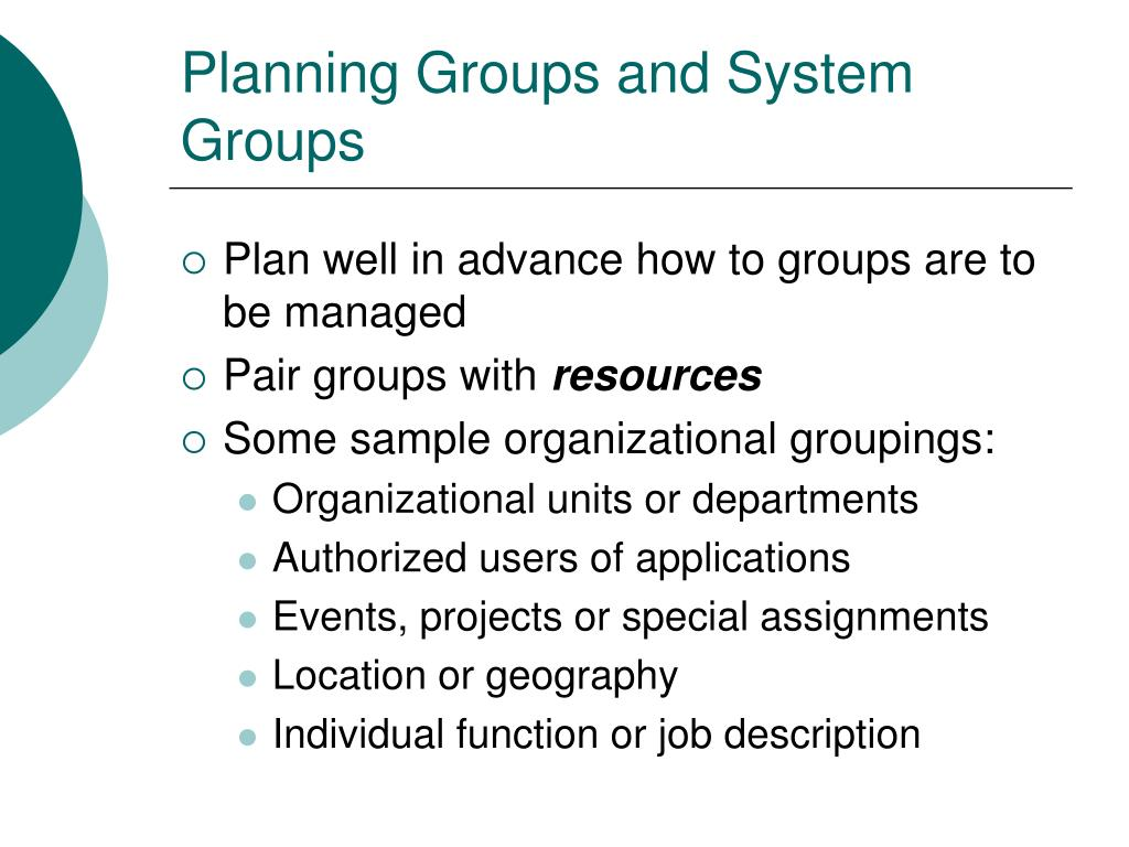 Planning Groups and System Groups
