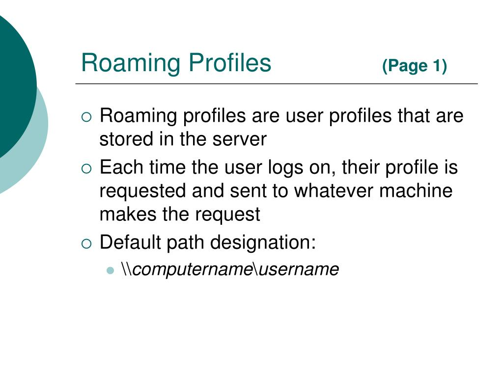 Roaming Profiles