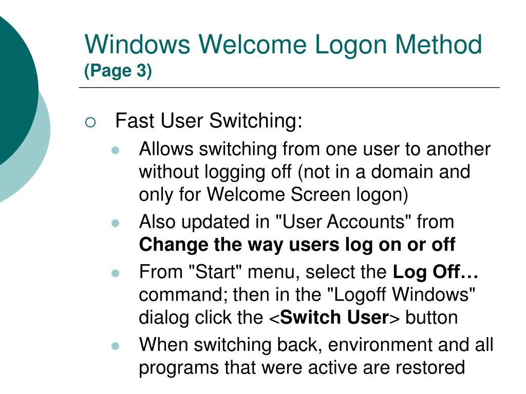 Windows Welcome Logon Method