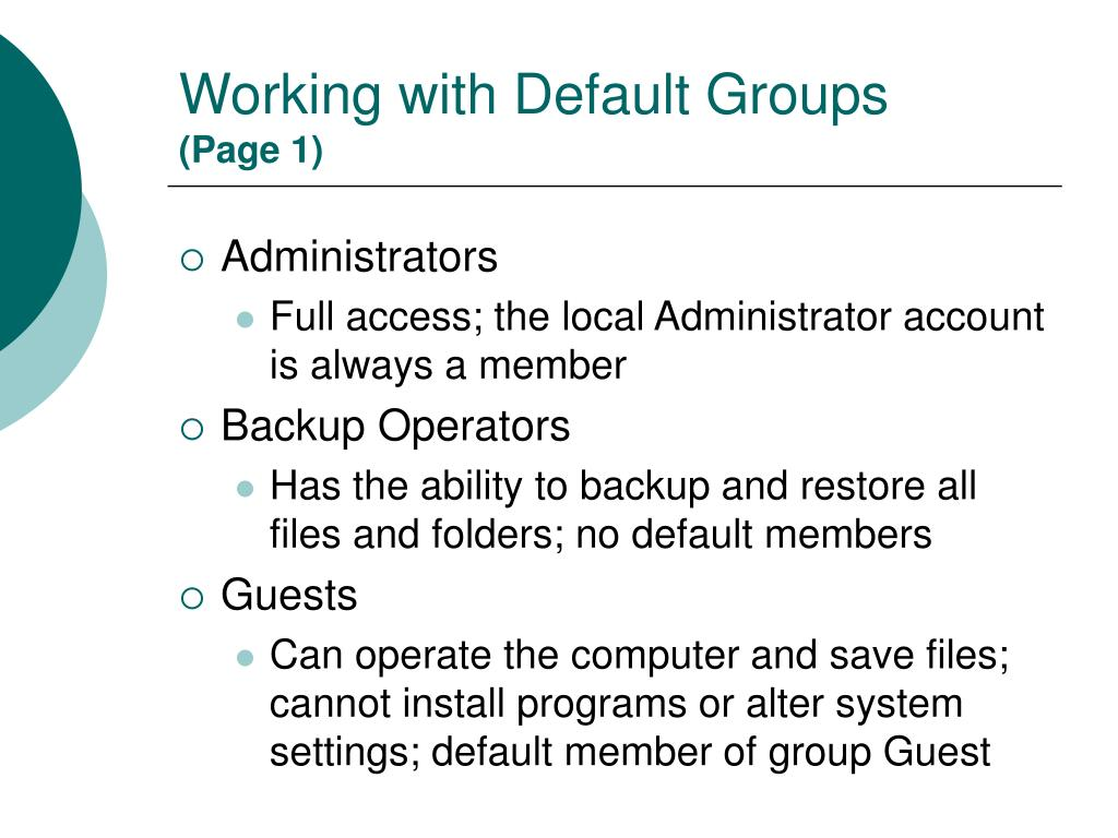 Working with Default Groups