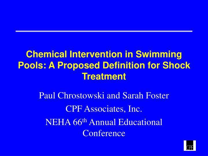 Chemical intervention in swimming pools a proposed definition for shock treatment