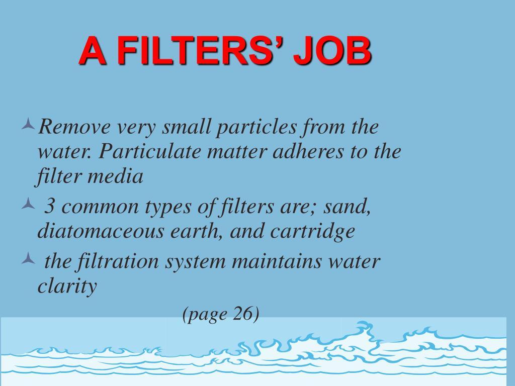 A FILTERS' JOB